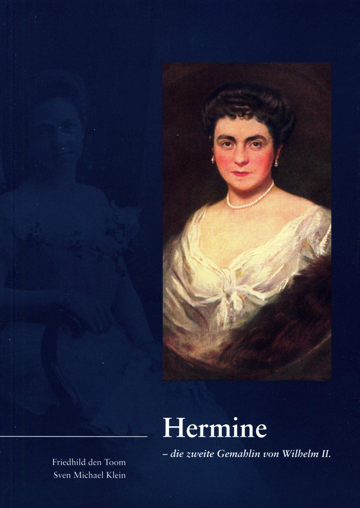 """Das Bild zeigt das Cover der Broschüre """"Hermine - die zweite Gemahlin von Wilhelm II."""""""